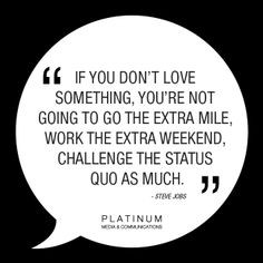 ... , work the extra weekend, challenge the status quo as much #PMCquote