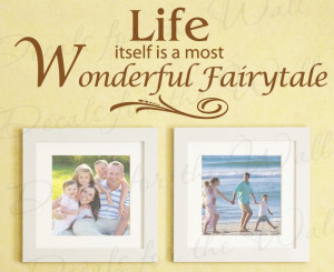 Life is a Fairytale Wall Decal Quote