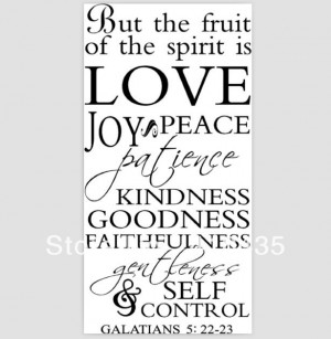 But-The-Fruit-Of-The-Spirit-Is-Love-Joy-Peace-Patience-wall-saying ...