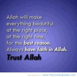 Always Have Faith Allah And Trust Quotes About Islam