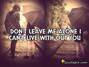 leave me alone quotes and sayings