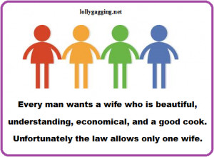 Funny signs about marriage and wives - Every man wants a wife who is ...