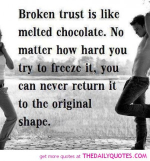 trust-like-melted-chocolate-quote-pic-quotes-sayings-pictures-images ...