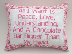 Cross Stitch Pillow Funny Quote, Pink Pillow, Chocolate Quote, Peace ...