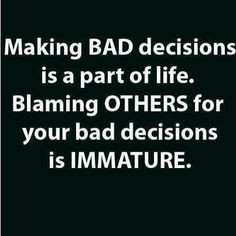 don't blame others for your problems More