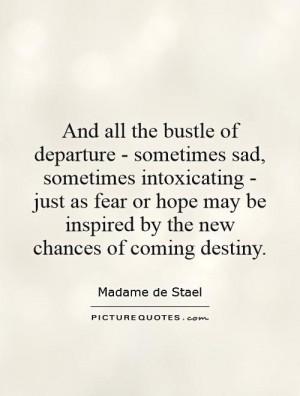 Madame De Stael Quotes
