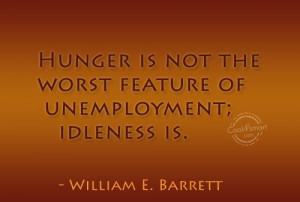 Job Quote Hunger Not The...
