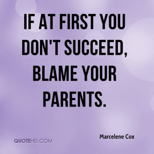marcelene-cox-marcelene-cox-if-at-first-you-dont-succeed-blame-your ...