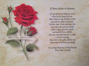 ... If Roses Grow In Heaven MEMORIAL POEM for DECEASED Mother Mom
