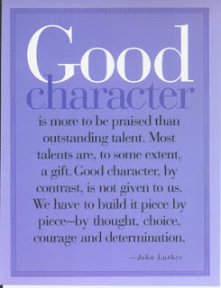 Be Of Good Charatcer - Character Quotes