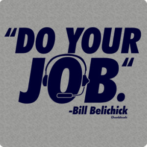 Do Your Job Belichick Quote T-Shirt