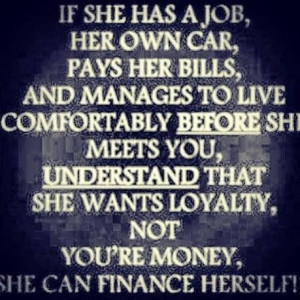 She just wants loyalty