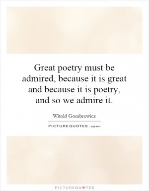 See All Witold Gombrowicz Quotes