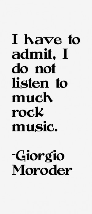 Giorgio Moroder Quotes & Sayings