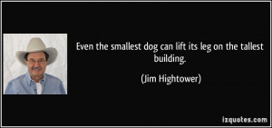 More Jim Hightower Quotes
