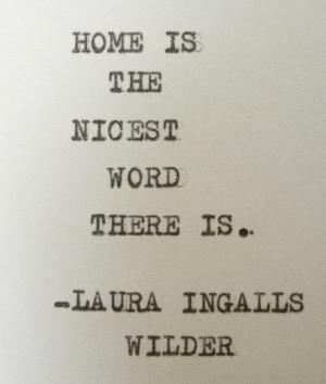 00Home Quotes, Wilderness Quotes, Laura Ingalls Wilder Quotes, Laura ...
