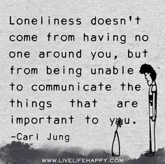 dark souls quotes | Loneliness, Carl Jung quote More