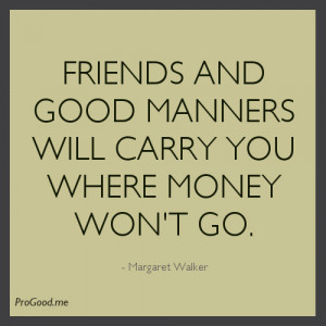 Margaret-Walker-Friends-And-Good-Manners