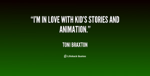 quote-Toni-Braxton-im-in-love-with-kids-stories-and-118606_2.png