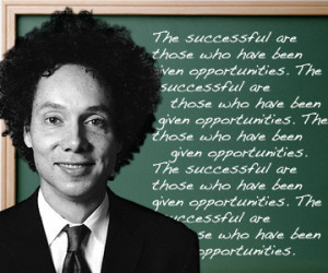 Malcolm Gladwell's secrets of success