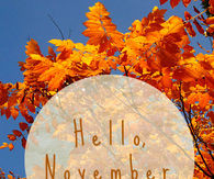 Goodbye October, Hello November Pictures, Photos, and Images for ...