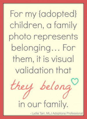 ... be very meaningful to these children! | MLJ Adoptions| Adoption Quote