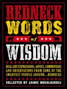 Redneck Birthday Quotes Quotesgram