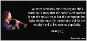 More Kenny G Quotes