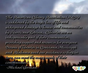 The American Library Association (ALA) is saddened