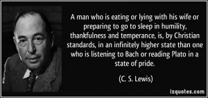 eating or lying with his wife or preparing to go to sleep in humility ...