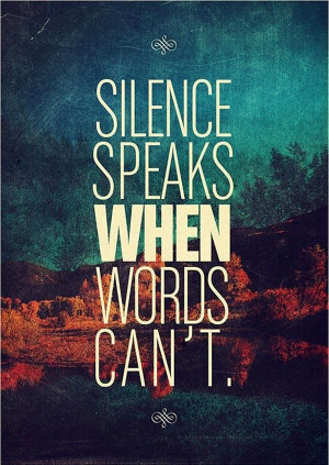 Daily inspirational quotes sayings silence words