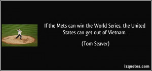 More Tom Seaver Quotes