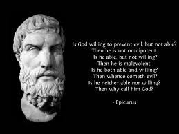 Even thought this quote doesn't sound like Epicurus,