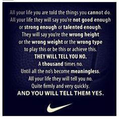Nike Quotes I love this! More