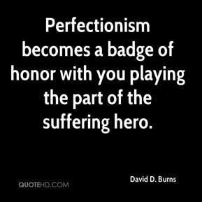 More David D. Burns Quotes