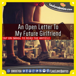 An Open Letter To My Future Girlfriend