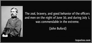 The zeal, bravery, and good behavior of the officers and men on the ...