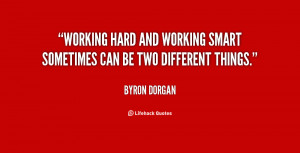 Working hard and working smart sometimes can be two different things ...