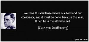 More Claus von Stauffenberg Quotes