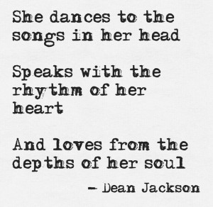 ... of her heart And loves from the depths of her Soul, Dean Jackson