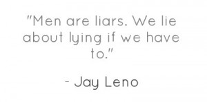 men-are-liars-we-lie-about-lying-if-we-have-2.jpg