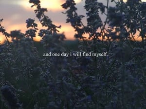 discover, find myself, flower, photography, quote