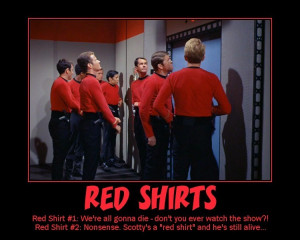 Star Trek Red Shirts have a lot to fear...
