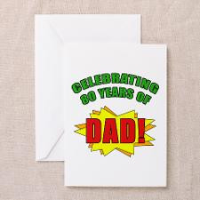 Celebrating Dad's 80th Birthday Greeting Card for