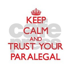 keep_calm_and_trust_your_paralegal_decal.jpg?height=250&width=250 ...