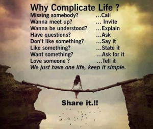 quotes we just have one life, keep it simple ~ inspirational quotes ...
