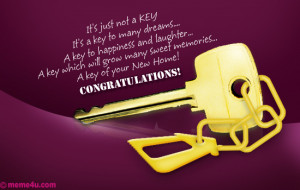 Congratulations On Your New Home Quotes A key for your new home