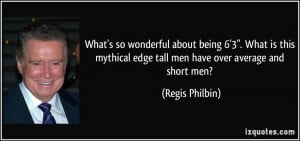 quote-what-s-so-wonderful-about-being-6-3-what-is-this-mythical-edge ...