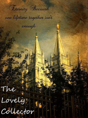 ... .comFamily Quotes Lds, Temple Quotes Lds, Lds Temples Quotes Marriage