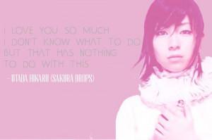 Utada Hikaru Song Quotes -SAKURA DROPS-
